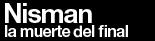 Nisman, La muerte del final